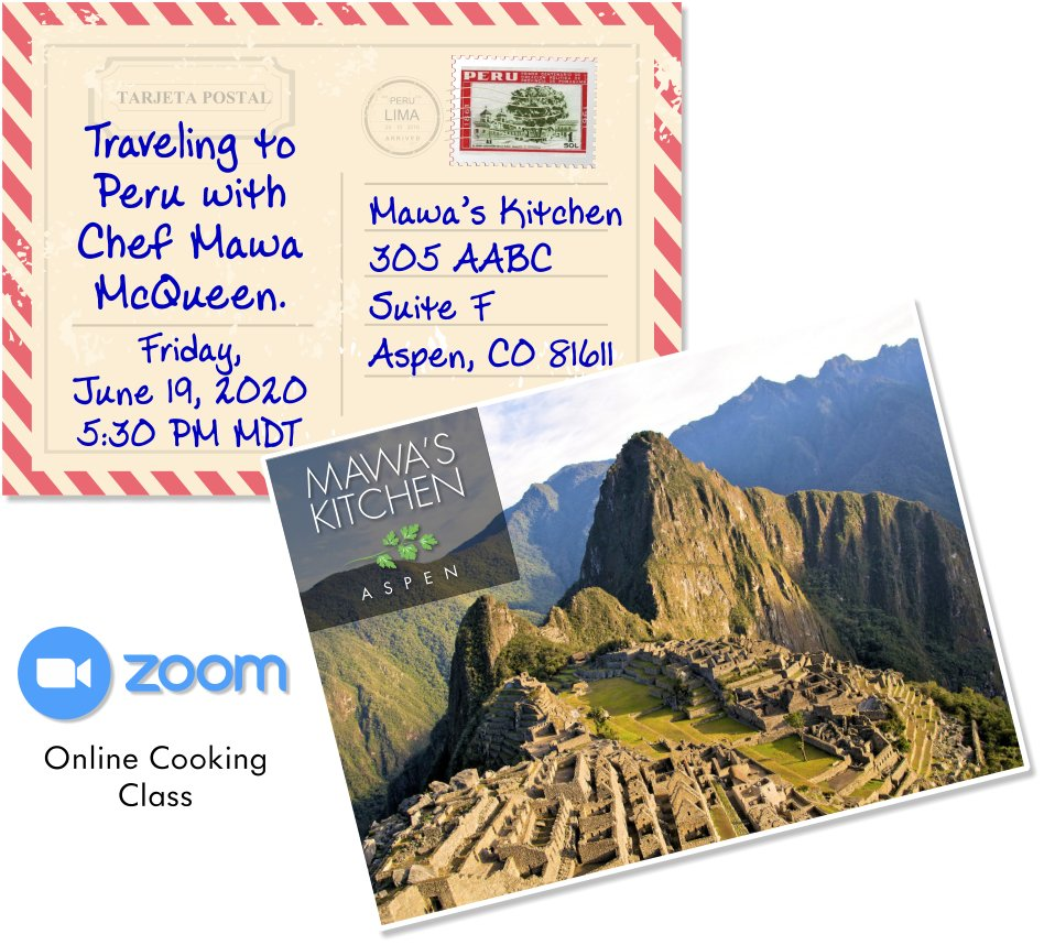 Travel to Peru with Chef Mawa McQueen's Online Cooking Class