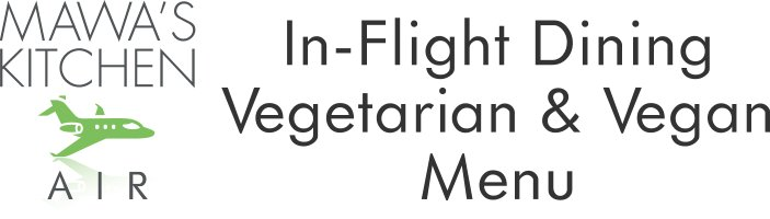 Vegan and Vegetarian Menu Aspen In-flight Dining Private Jet Catering