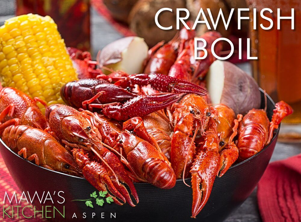 Crawfish Boil Special Event - Mawa's Kitchen Aspen