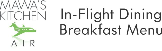 Breakfast Menu Aspen In-flight Dining Private Jet Catering
