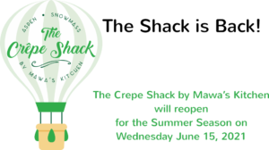The Crepe Shack by Mawa's Kitchen is reopen for Summer 2021