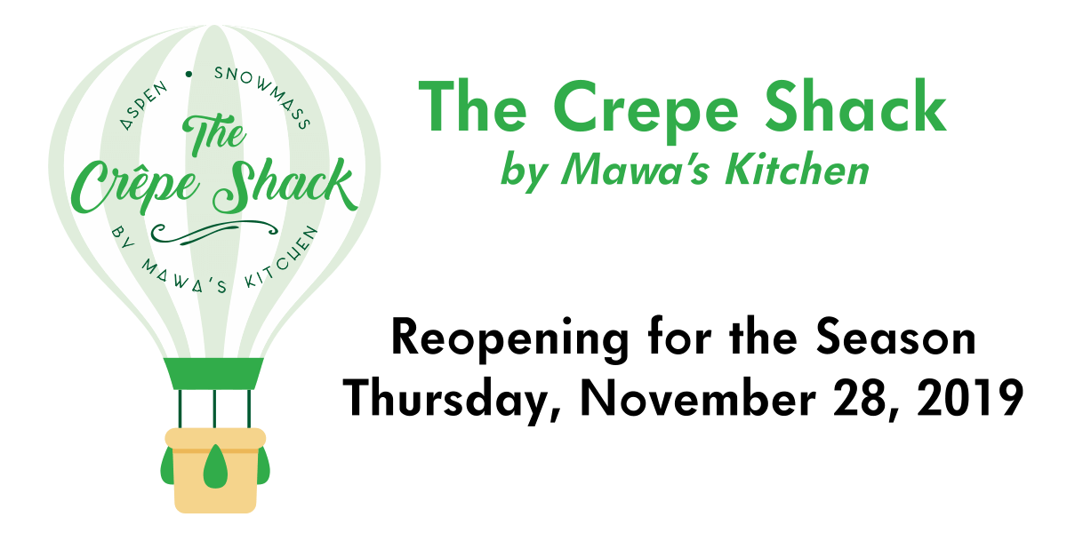 The Crepe Shack by Mawa's Kitchen reopens 11/29/2019
