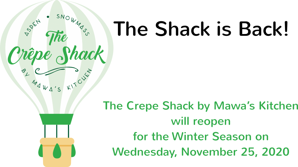 The Crepe Shack in Snowmass reopens Wednesday, 11/25/2020