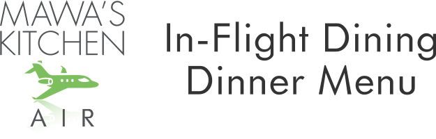 Dinner Menu Aspen In-flight Dining Private Jet Catering