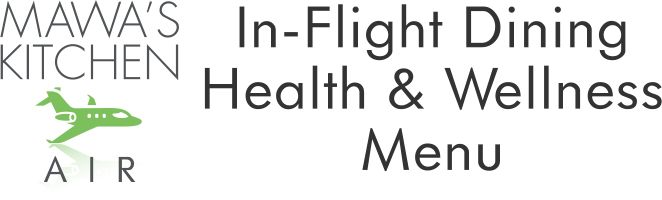 In-Flight Dining Health & Wellness Menu