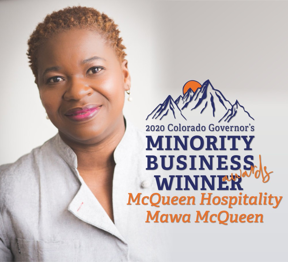2020 Colorado Governor's Minority Business Awards Winner - McQueen Hospitality, Mawa McQueen