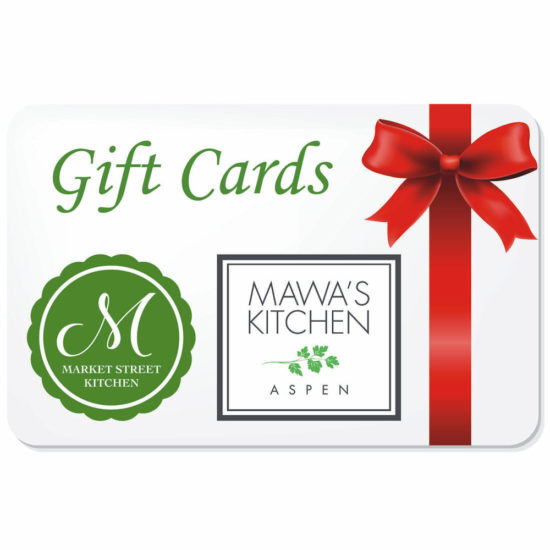 Mawa's Kitchen - Market Street Kitchen Gift Cards