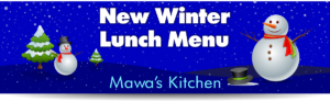 New Winter Lunch Menu - Mawa's Kitchen Aspen