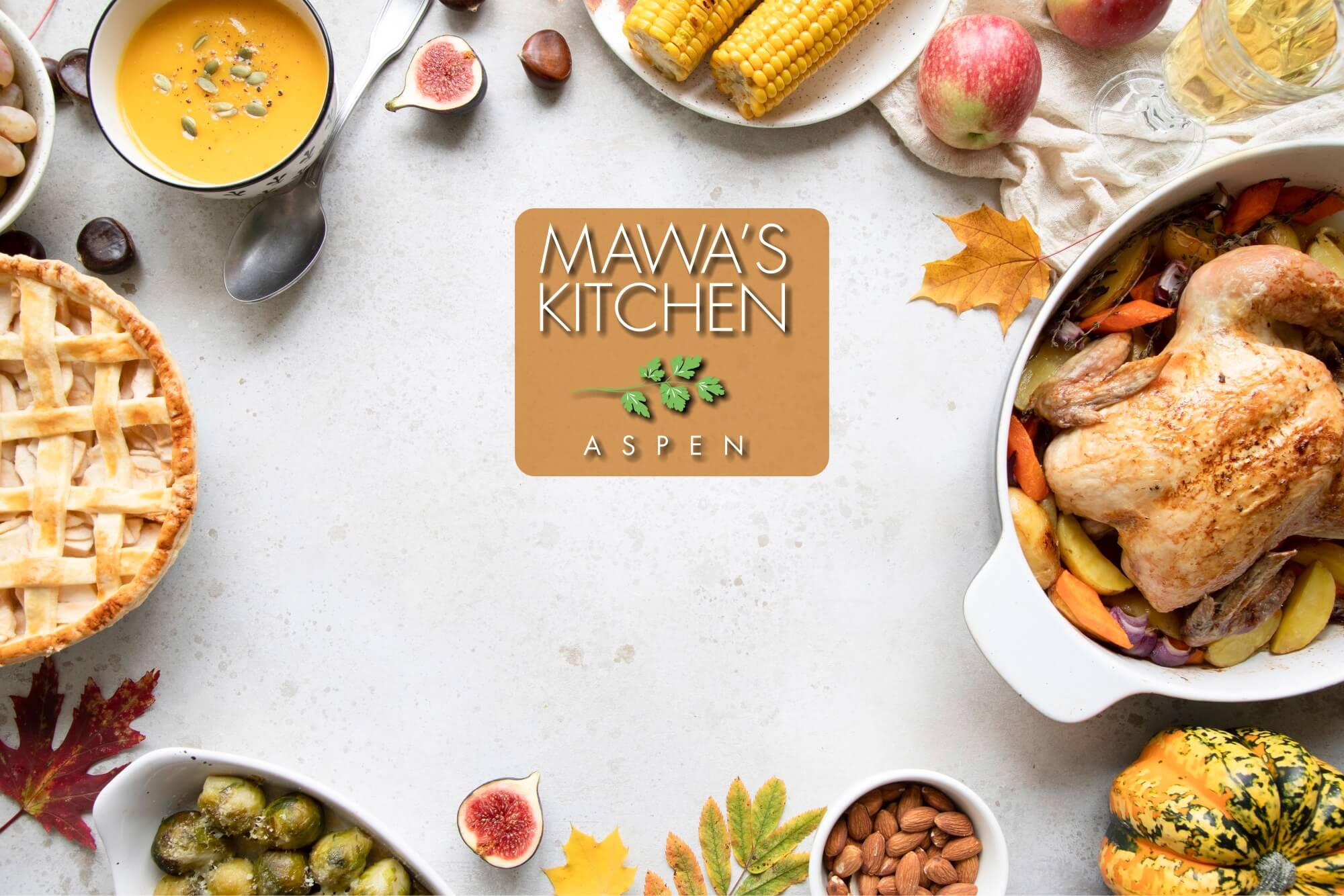 Thanksgiving Dinner at Mawa's Kitchen | Aspen, CO